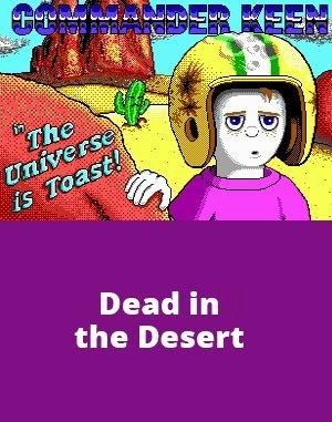 Commander Keen 8: Dead in the Desert DOS front cover